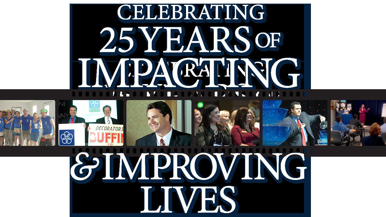 Celebrating 25 years of impacting & improving lives.